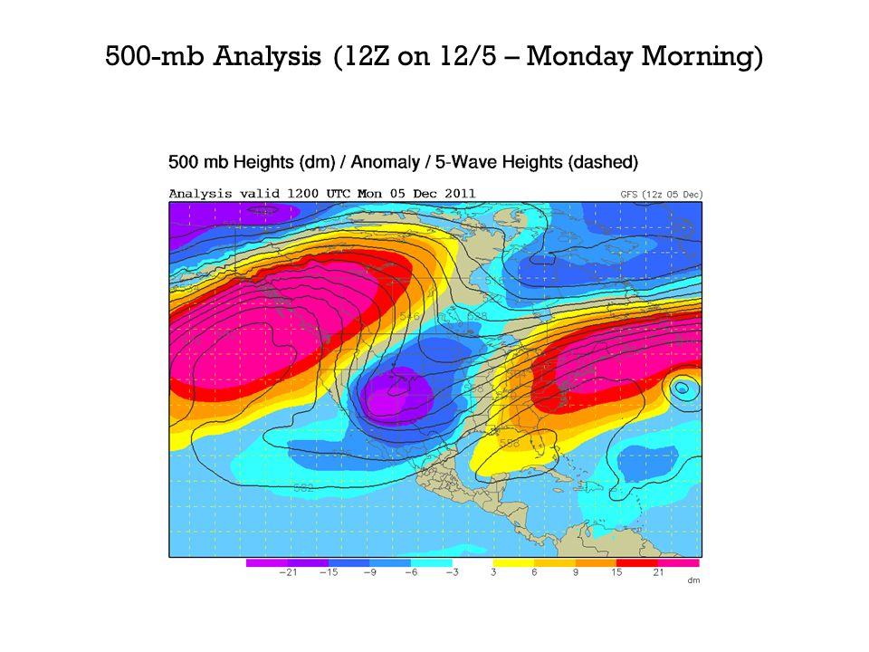 500-mb Analysis (12Z on 12/5 – Monday Morning)