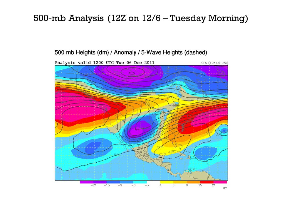 500-mb Analysis (12Z on 12/6 – Tuesday Morning)
