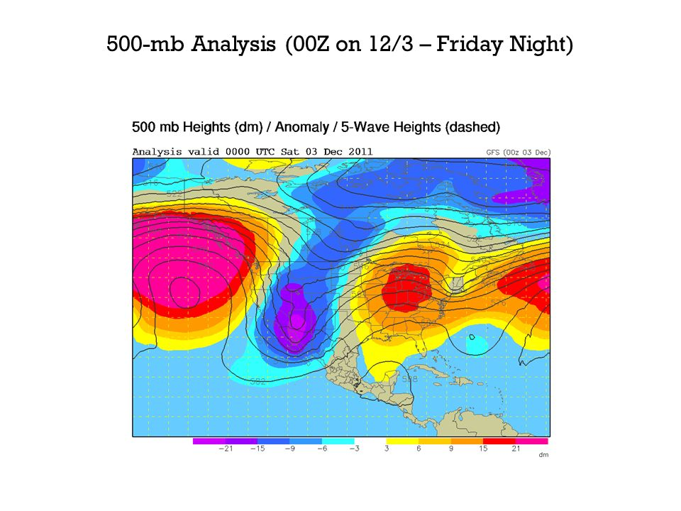 500-mb Analysis (00Z on 12/3 – Friday Night)