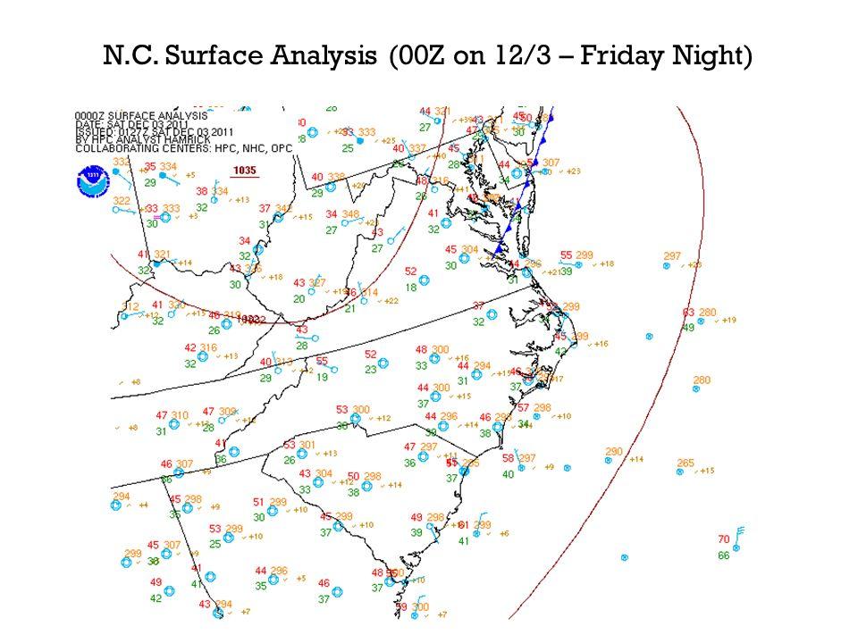 N.C. Surface Analysis (00Z on 12/3 – Friday Night)