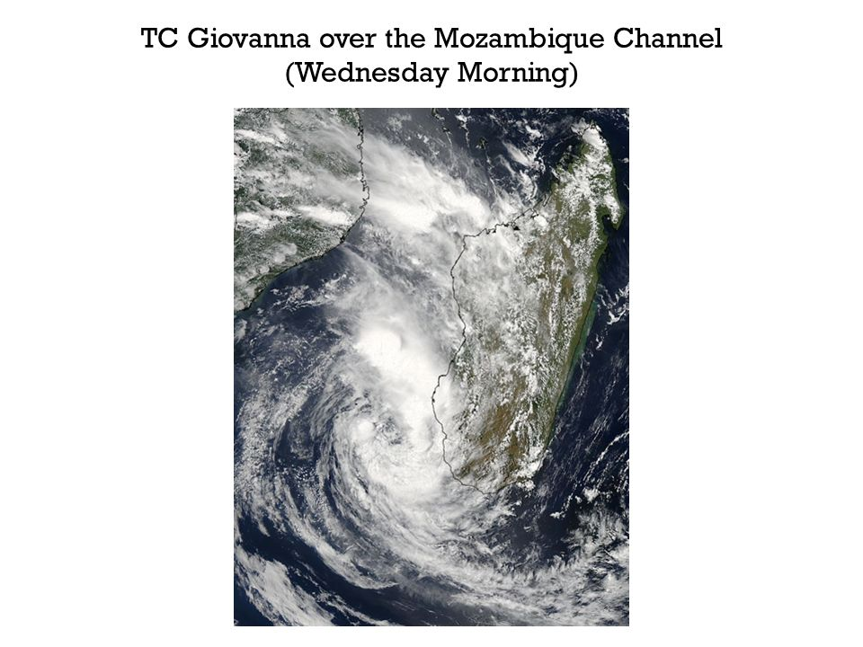TC Giovanna over the Mozambique Channel (Wednesday Morning)
