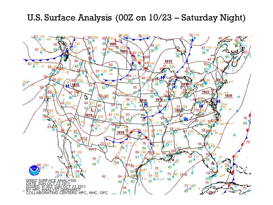 U.S. Surface Analysis (00Z on 10/23 – Saturday Night)
