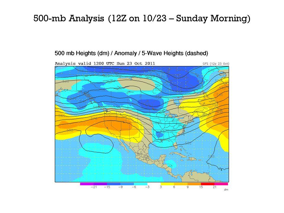 500-mb Analysis (12Z on 10/23 – Sunday Morning)