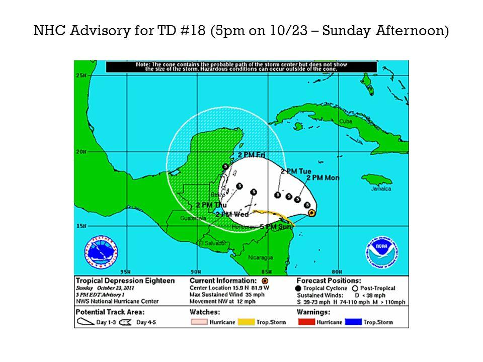 NHC Advisory for TD #18 (5pm on 10/23 – Sunday Afternoon)