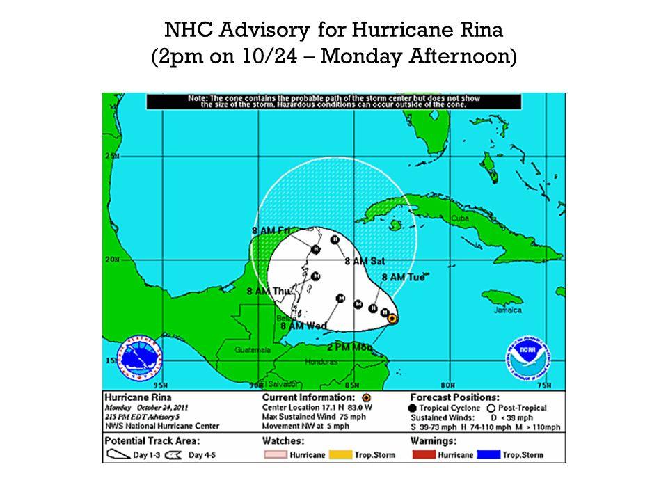 NHC Advisory for Hurricane Rina (2pm on 10/24 – Monday Afternoon)