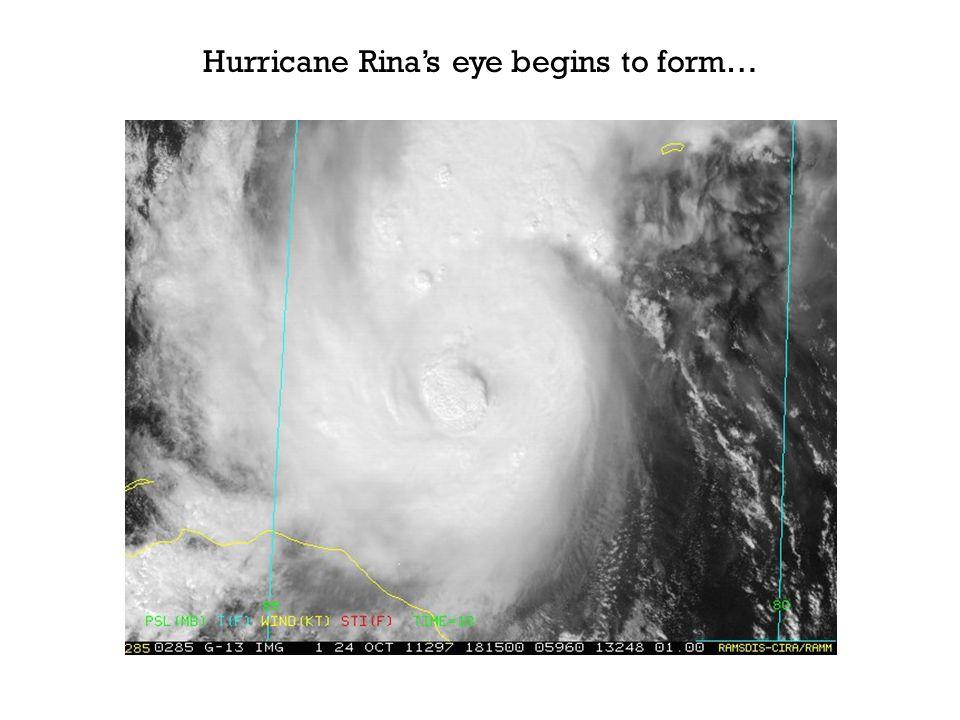 Hurricane Rinas eye begins to form…