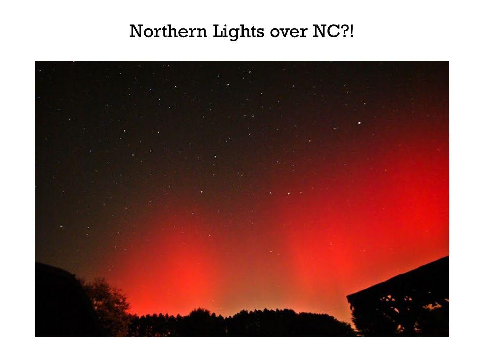 Northern Lights over NC?!