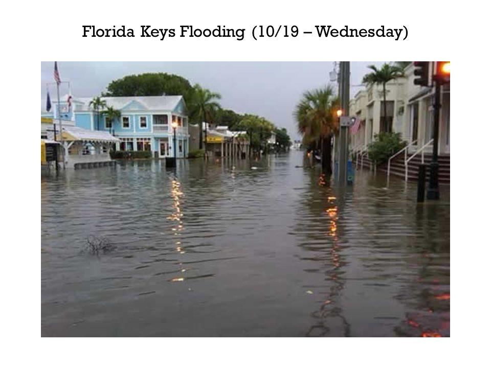 Florida Keys Flooding (10/19 – Wednesday)