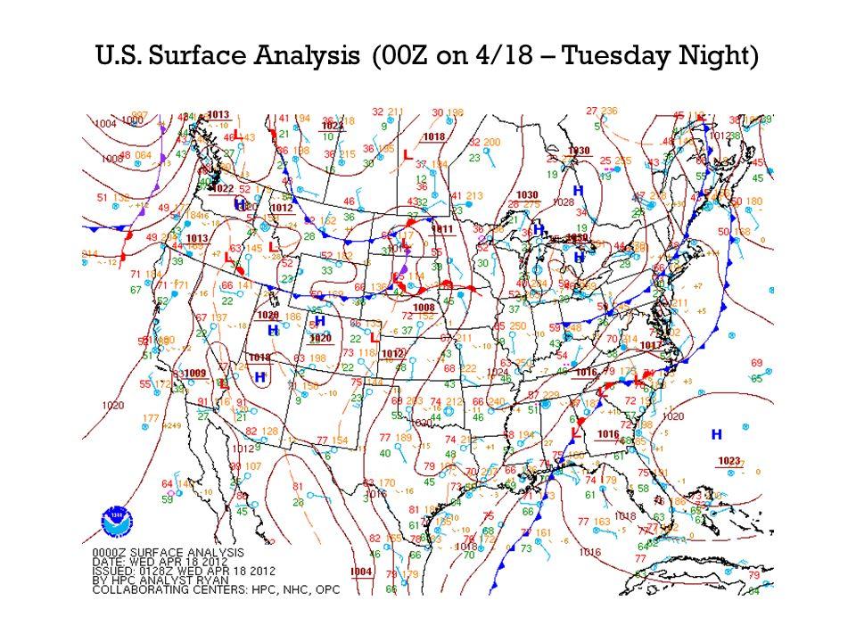 U.S. Surface Analysis (00Z on 4/18 – Tuesday Night)