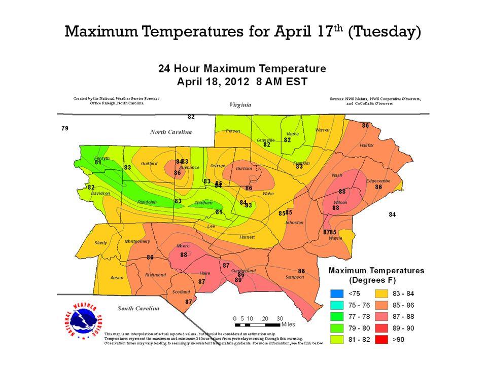 Maximum Temperatures for April 17 th (Tuesday)