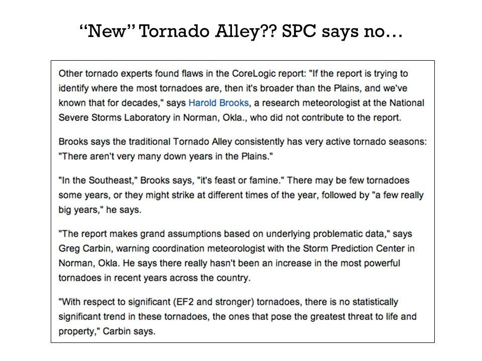 New Tornado Alley?? SPC says no…