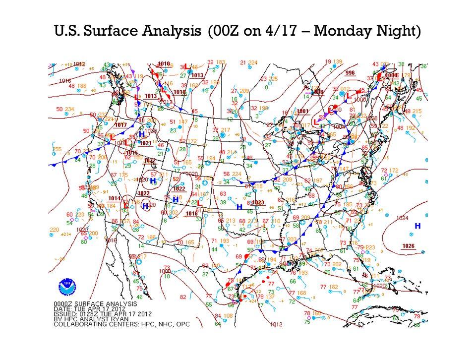 U.S. Surface Analysis (00Z on 4/17 – Monday Night)