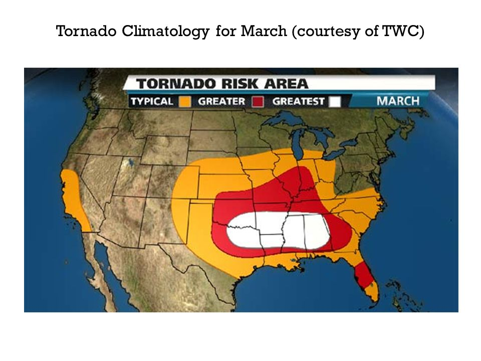 Tornado Climatology for March (courtesy of TWC)