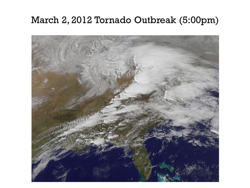 March 2, 2012 Tornado Outbreak (5:00pm)