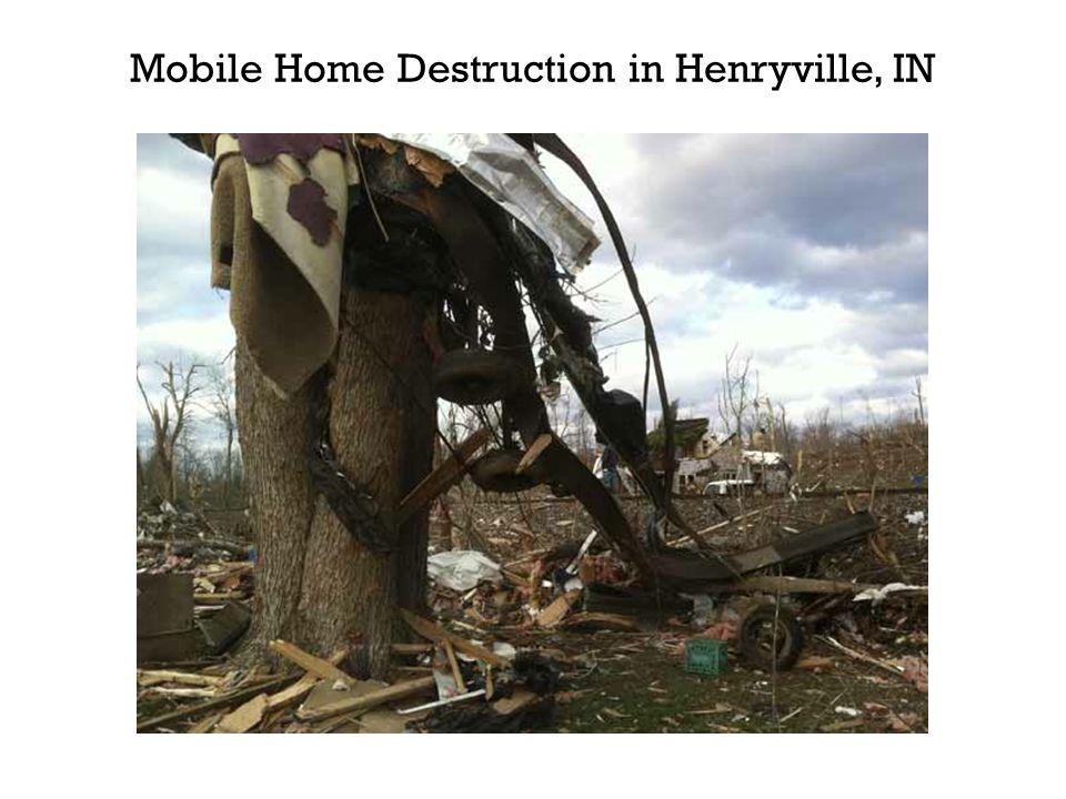 Mobile Home Destruction in Henryville, IN
