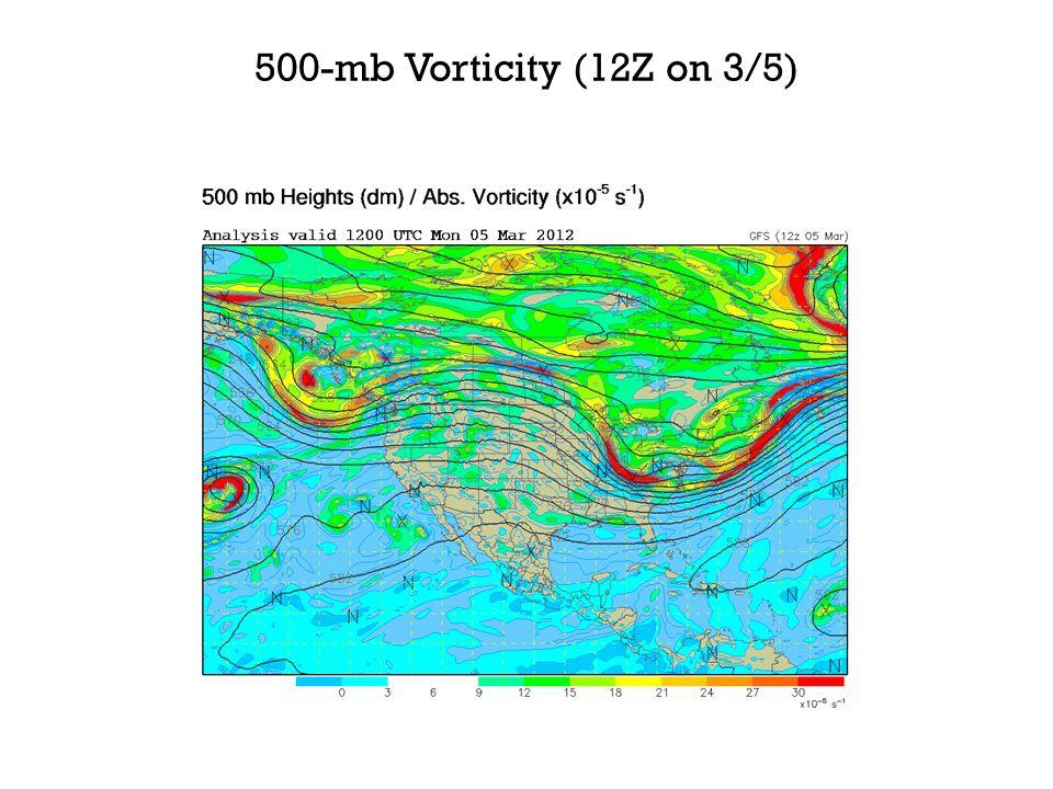 500-mb Vorticity (12Z on 3/5)