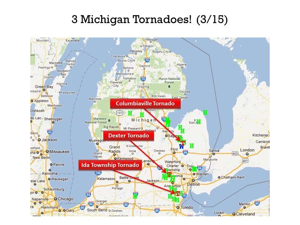 3 Michigan Tornadoes! (3/15)