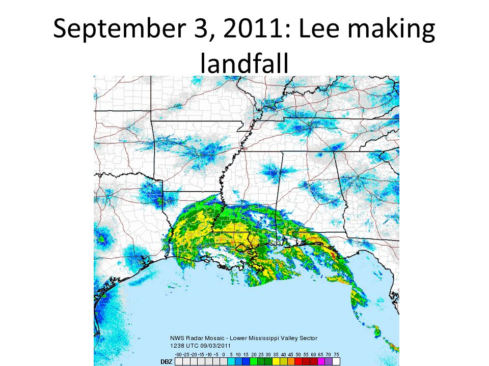 September 3, 2011: Lee making landfall