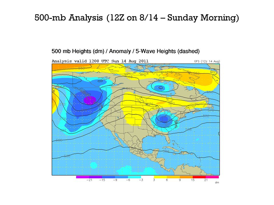 500-mb Analysis (12Z on 8/14 – Sunday Morning)
