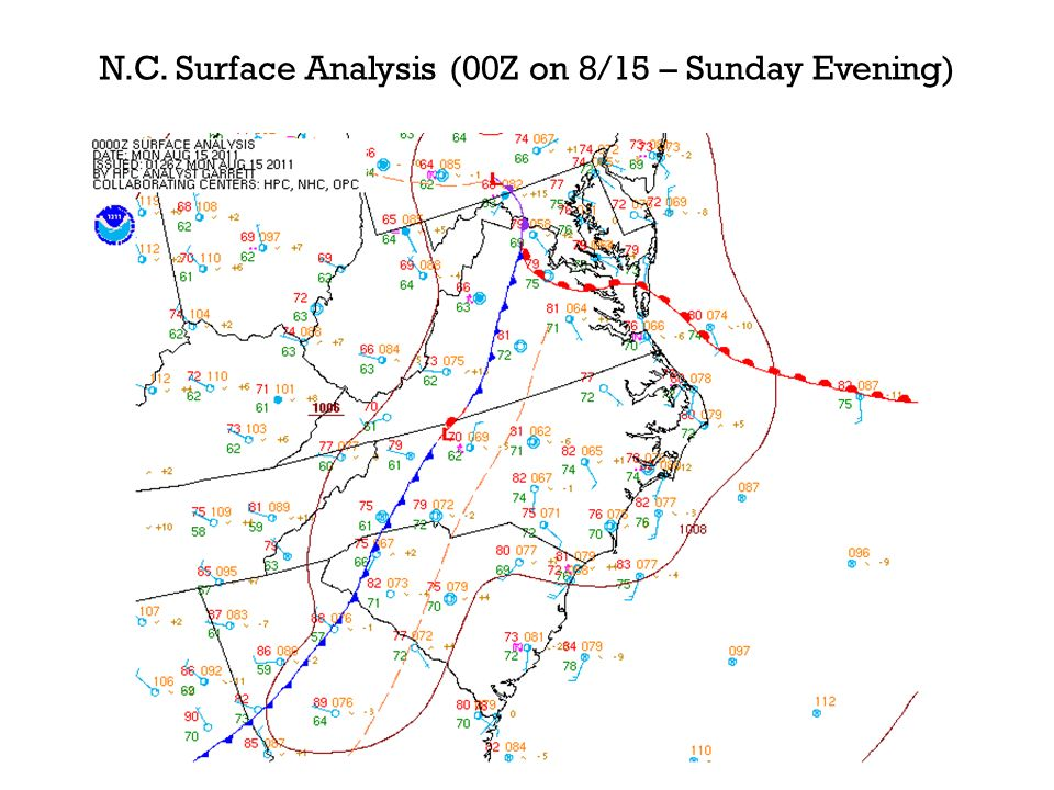 N.C. Surface Analysis (00Z on 8/15 – Sunday Evening)
