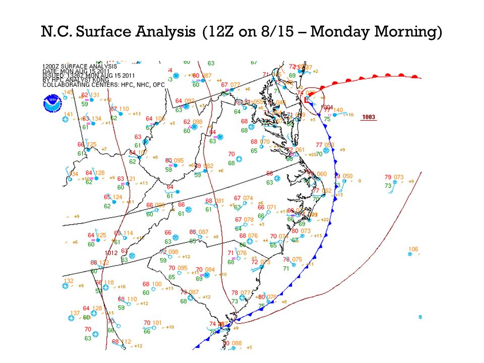 N.C. Surface Analysis (12Z on 8/15 – Monday Morning)