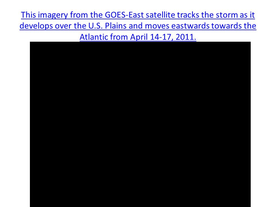 This imagery from the GOES-East satellite tracks the storm as it develops over the U.S.