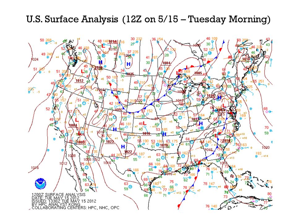 U.S. Surface Analysis (12Z on 5/15 – Tuesday Morning)