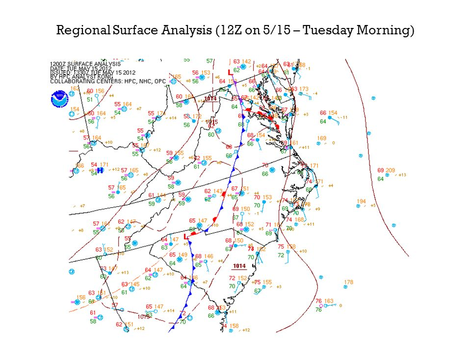 Regional Surface Analysis (12Z on 5/15 – Tuesday Morning)
