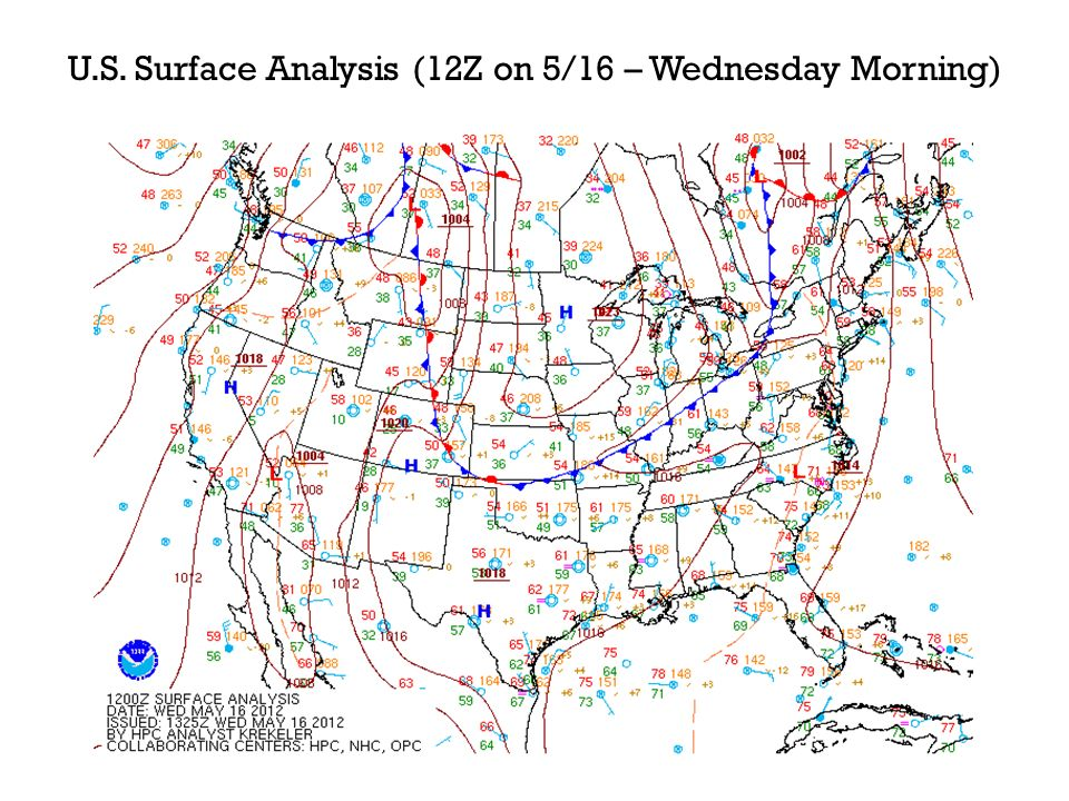 U.S. Surface Analysis (12Z on 5/16 – Wednesday Morning)