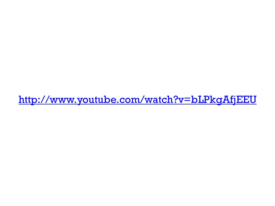 http://www.youtube.com/watch v=bLPkgAfjEEU