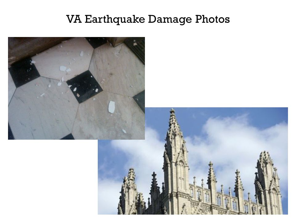 VA Earthquake Damage Photos