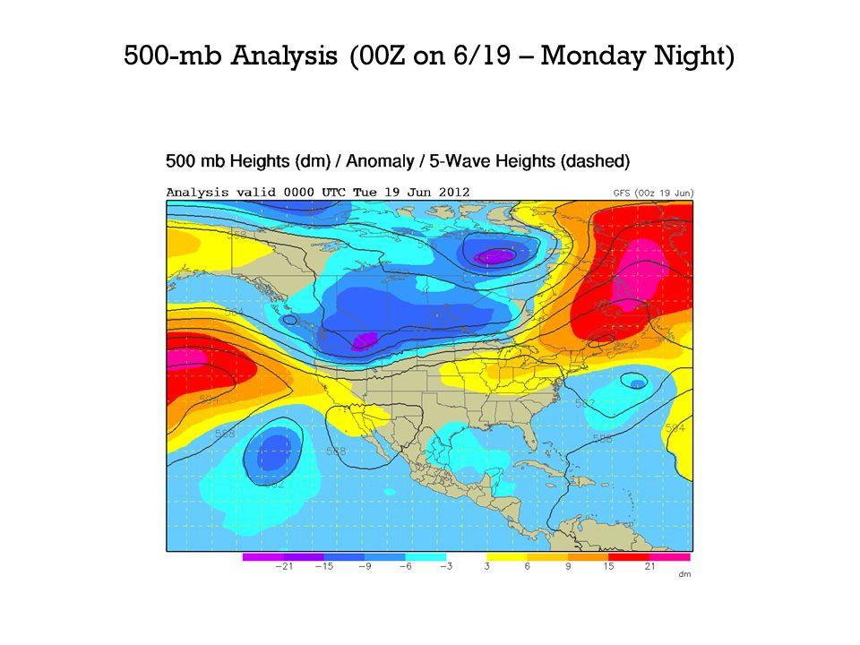 500-mb Analysis (00Z on 6/19 – Monday Night)