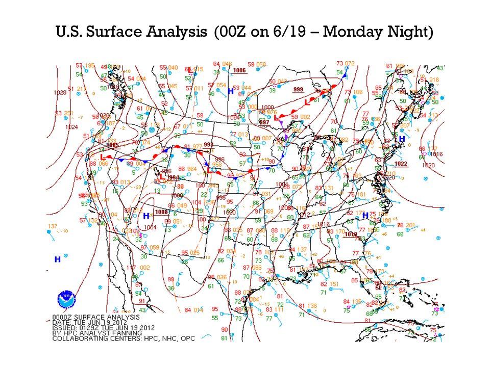 U.S. Surface Analysis (00Z on 6/19 – Monday Night)