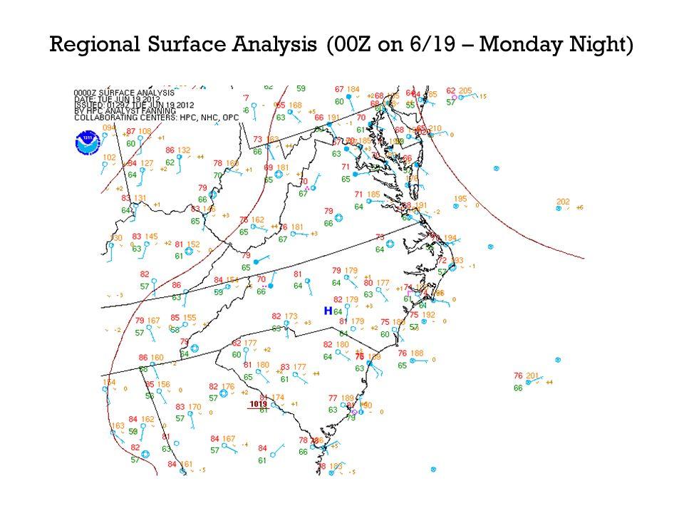 Regional Surface Analysis (00Z on 6/19 – Monday Night)