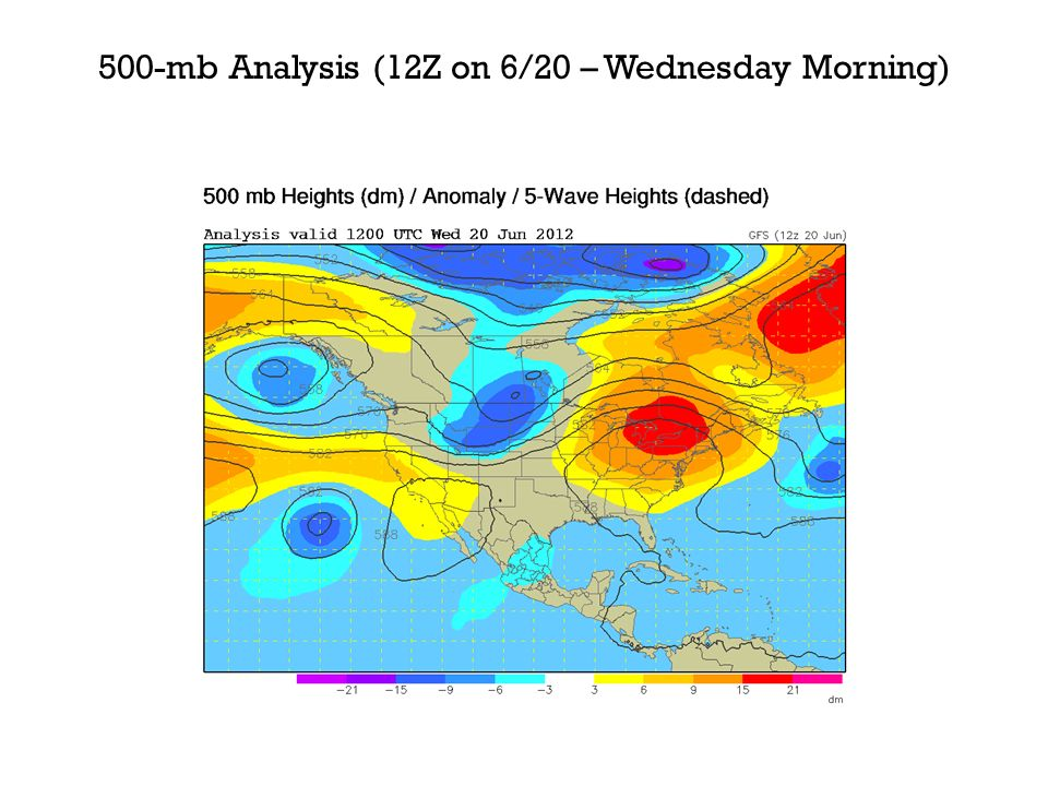 500-mb Analysis (12Z on 6/20 – Wednesday Morning)