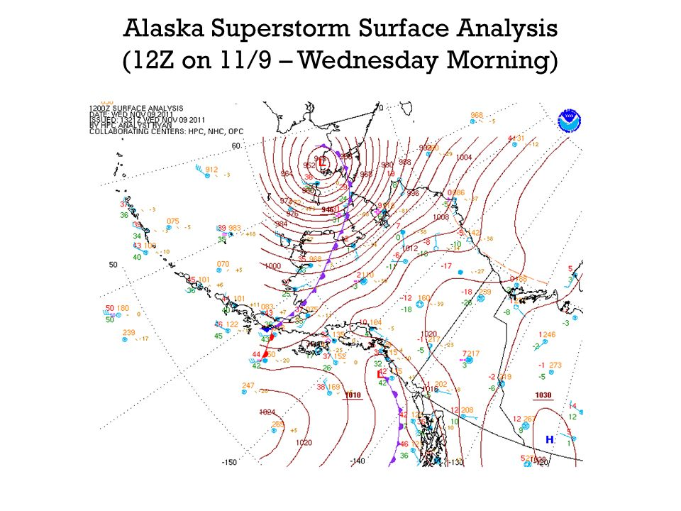 Alaska Superstorm Surface Analysis (12Z on 11/9 – Wednesday Morning)