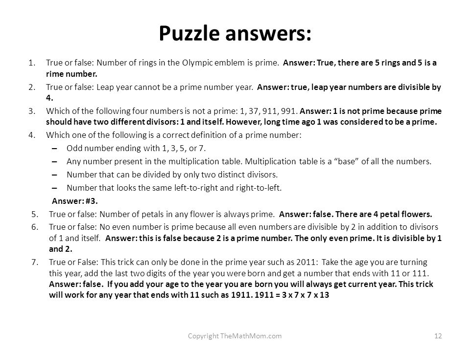 Puzzle answers: 1.True or false: Number of rings in the Olympic emblem is prime.