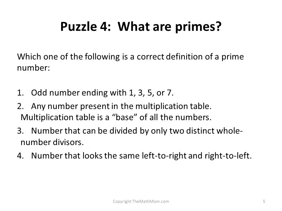 Puzzle 4: What are primes.