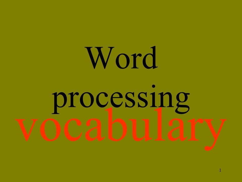 1 Word processing vocabulary