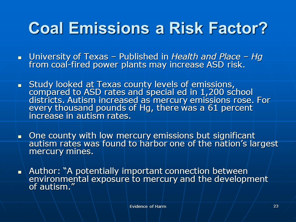 Evidence of Harm 23 Coal Emissions a Risk Factor.
