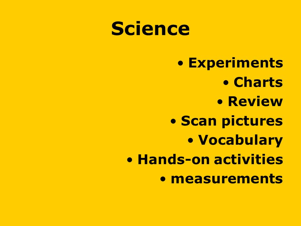 Science Experiments Charts Review Scan pictures Vocabulary Hands-on activities measurements