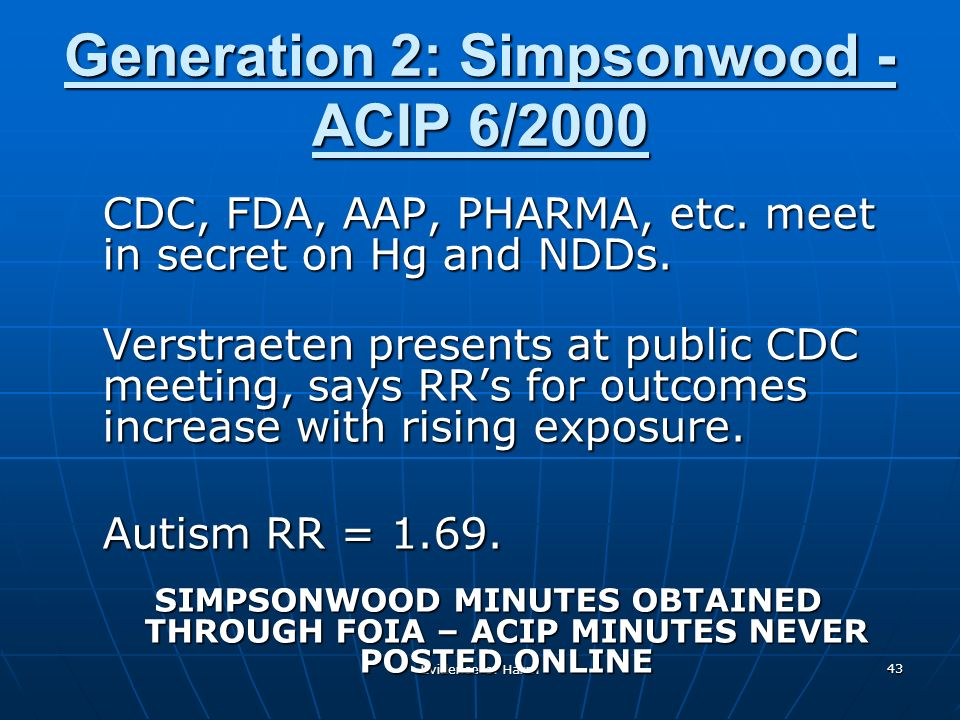 Evidence of Harm 43 Generation 2: Simpsonwood - ACIP 6/2000 CDC, FDA, AAP, PHARMA, etc.