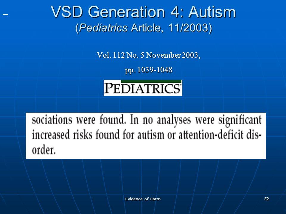 Evidence of Harm 52 VSD Generation 4: Autism (Pediatrics Article, 11/2003) Vol.