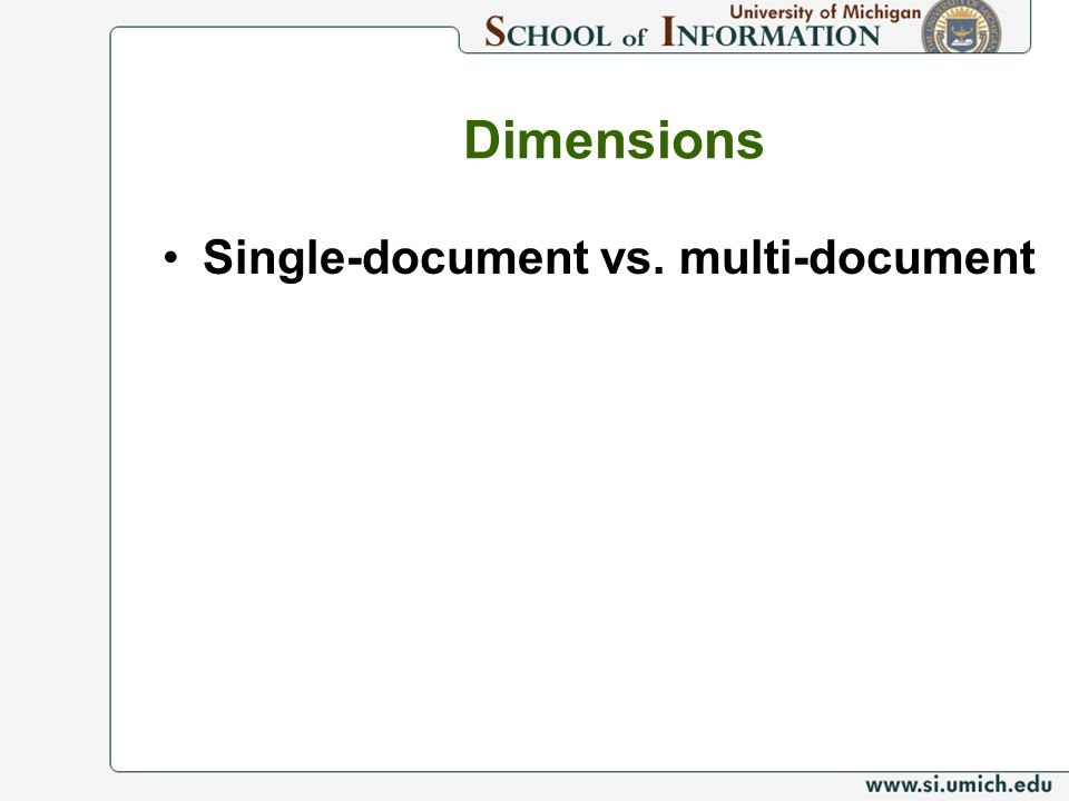 Dimensions Single-document vs. multi-document
