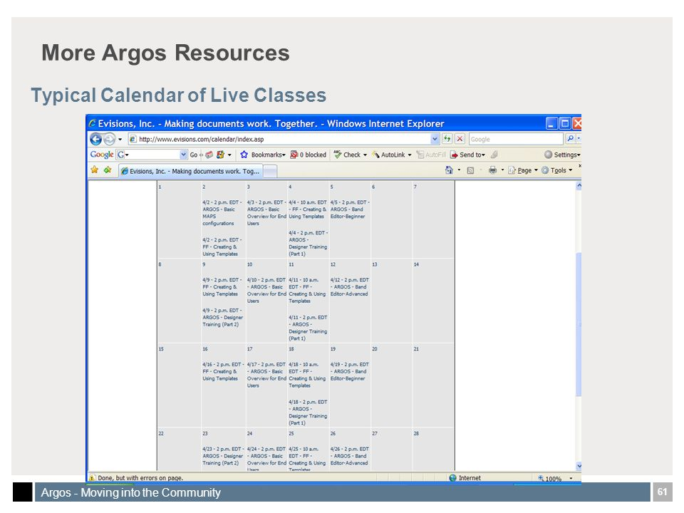 61 Argos - Moving into the Community More Argos Resources Typical Calendar of Live Classes