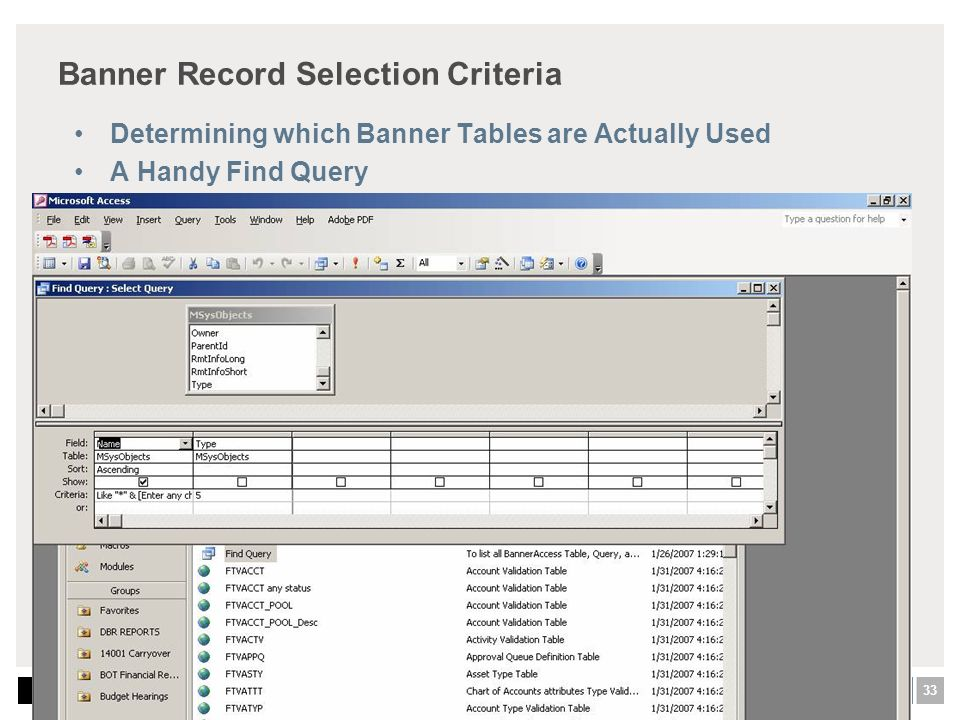 33 Argos - Moving into the Community - Seeing the New Horizon Banner Record Selection Criteria Determining which Banner Tables are Actually Used A Handy Find Query