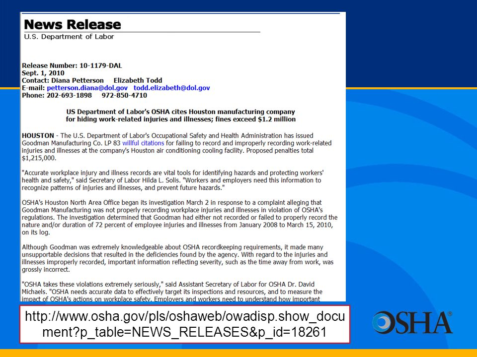 http://www.osha.gov/pls/oshaweb/owadisp.show_docu ment?p_table=NEWS_RELEASES&p_id=18261