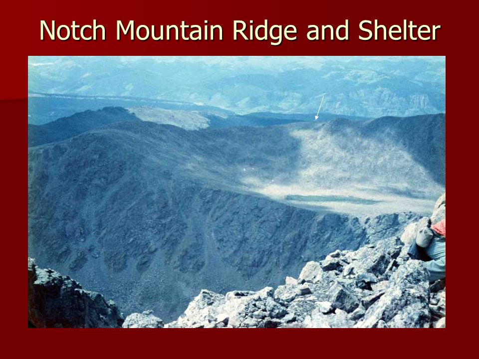 Notch Mountain Ridge and Shelter