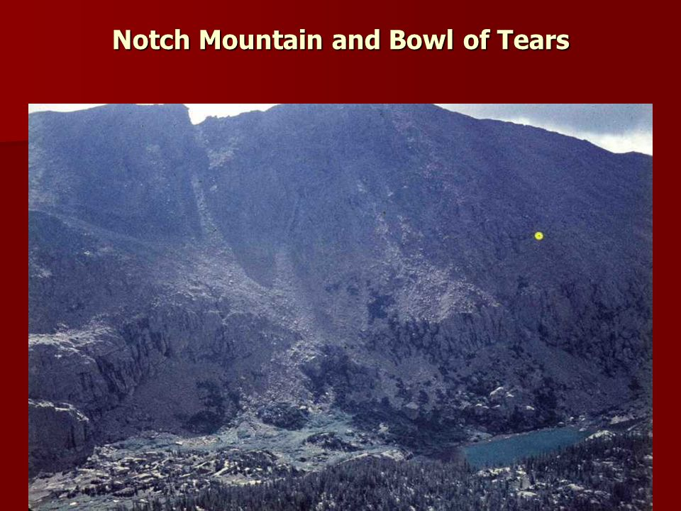 Notch Mountain and Bowl of Tears