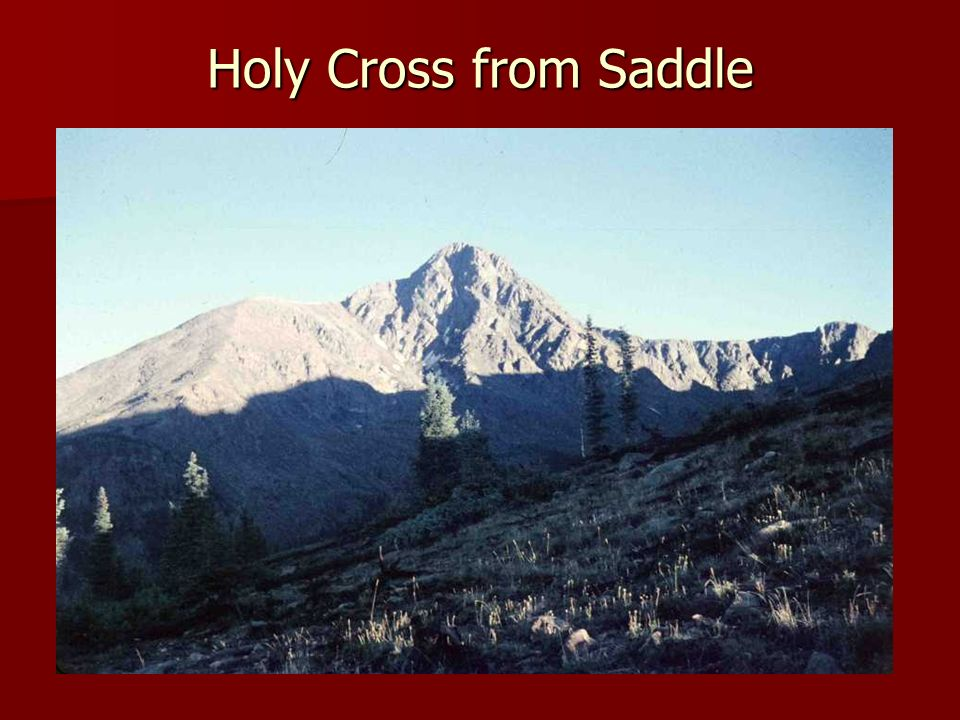 Holy Cross from Saddle
